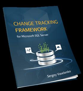 Change Tracking Framework for SQL Server
